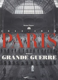 Manon Pignot - Paris dans la Grande Guerre.