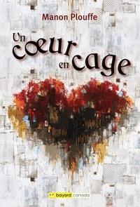 Téléchargez des livres gratuitement sur epub Un coeur en cage