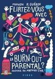 Manon R. Guérin - Flirtez-vous avec le burn-out parental ?.