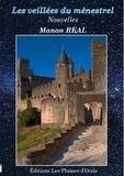 Manon Real - Les veillées du ménestrel.