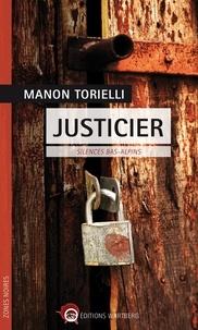Manon Torielli - Justicier - Silences bas-alpins.
