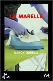Manon Torielli - La marelle.