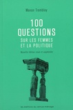 Manon Tremblay - 100 questions sur les femmes et la politique.