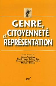 Manon Tremblay et Thanh-Huyen Ballmer-Cao - Genre, citoyenneté et représentation.