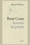 Manon Widmer - René Cruse - Homme de parole.