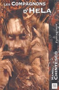 Manou Chintesco - Les compagnons d'Hela.