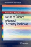Mansoor Niaz et Arelys Maza - Nature of Science in General Chemistry Textbooks.