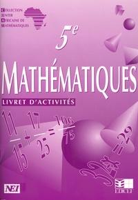 Mansour Anjorin et Frédy Beghain - Mathématiques 5e CIAM - Livret d'activités.