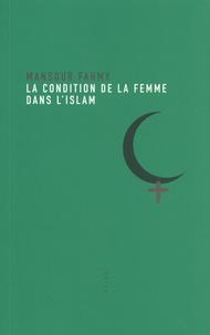 Mansour Fahmy - La condition de la femme dans l'Islam.