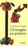 Mansour Labaky - L'Evangile en prières.