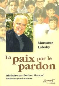 Mansour Labaky - La paix par le pardon - Son itinéraire.