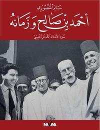 Mansouri Salem - Ahmed Ben Salah et son époque.