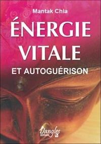 Mantak Chia - Énergie vitale et autoguérison.