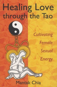 Galabria.be Healing Love through the Tao - Cultivating Female Sexual Energy Image