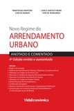 Manteigas Martins et José M. Raimundo - Novo Regime do Arrendamento Urbano - Anotado e Comentado.