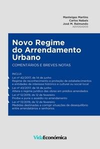 Manteigas Martins et Carlos Nabais - Novo Regime do Arrendamento Urbano - Comentários e breves notas.