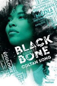 Manu Causse et Emmanuelle Urien - Collectif Blackbone Tome 1 : Coltan Song.