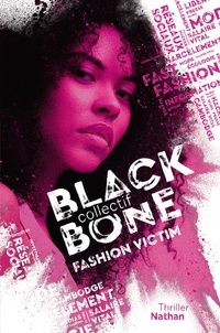 Manu Causse et Emmanuelle Urien - Collectif Blackbone Tome 2 : Fashion Victim.