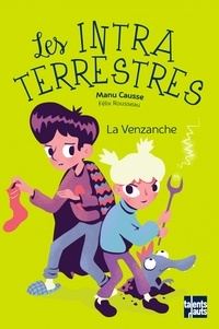 Manu Causse - Les Intraterrestres - La venzanche.
