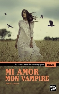 Manu Causse - Mi amor, mon vampire.