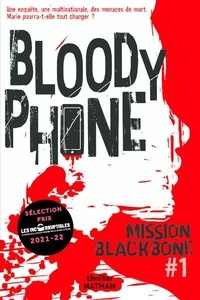 Manu Causse et Emmanuelle Urien - Mission Blackbone Tome 1 : Bloody Phone.