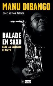 Manu Dibango et Gaston Kelman - Balade en saxo.