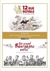 Manu Guillot et Hervé Richez - Coffret en 2 volumes - Un grand Bourgogne oublié ; 12 rue Royale.