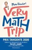 Manu Houdart - Very math trip.