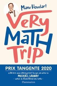 Livres à télécharger gratuitement en grec pdf Very math trip (French Edition) 9782081488786