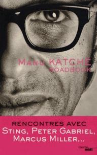 Manu Katché - Roadbook.