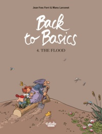 Manu Larcenet et  Jean-Yves Ferri - Back to basics - Volume 4 - The Flood.