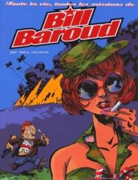 Bill Baroud Coffret 4 volumes : tome 1, Bill Baroud espion ; Tome 2, Bill Baroud à la rescousse ; Tome 3, Bill Baoud, La dernière valse ; Tome 4, La jeunesse de Bill Baroud - Manu Larcenet |