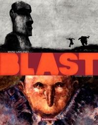 Manu Larcenet - Blast - Tome 1 - Grasse Carcasse (édition 5 ans izneo).