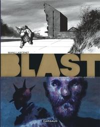 Manu Larcenet - Blast Tome 3 : La tête la première.