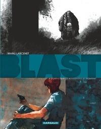Manu Larcenet - Blast Tome 4 : Pourvu que les bouddhistes se trompent.