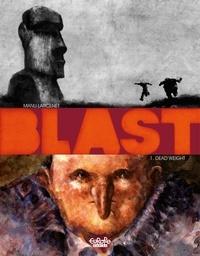 Manu Larcenet - Blast - Volume 1 - Dead Weight.