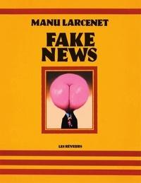 Manu Larcenet - Fake news.