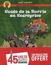 Manu Larcenet - Guide de survie en entreprise - Avec 1 magazine anniversaire offert.