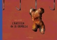Manu Larcenet - L'Artiste de la Famille.