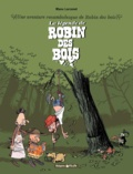 Manu Larcenet - La légende de Robin des Bois - Une aventure rocambolesque de Robin des bois.