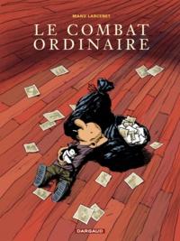 Manu Larcenet - Le Combat ordinaire Tome 1 : .
