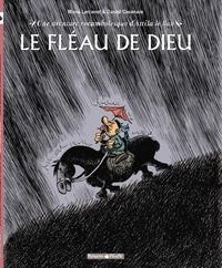 Le Fléau de Dieu- Une aventure rocambolesque d'Attila le Hun - Manu Larcenet |