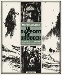 Manu Larcenet - Le rapport de Brodeck Tome 1 : L'autre.