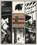 Manu Larcenet - Le rapport de Brodeck Tome 2 : L'indicible.