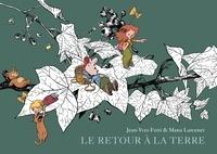 Manu Larcenet et Jean-Yves Ferri - Le Retour à la terre - Intégrale - Tome 2.