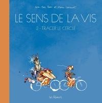 Manu Larcenet et Jean-Yves Ferri - Le sens de la vis Tome 2 : Tracer le cercle.