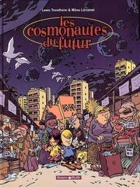 Les cosmonautes du futur - Manu Larcenet  