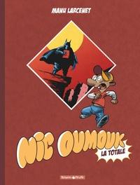 Manu Larcenet - Nic Omouk Intégrale : La totale.