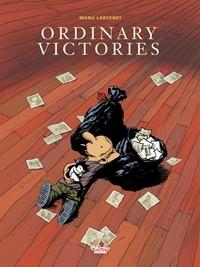 Manu Larcenet - Ordinary Victories - Volume 1.