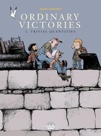 Manu Larcenet - Ordinary Victories - Volume 2 - Trivial quantities.